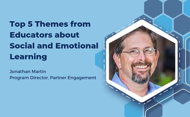 Top 5 themes from educators about social and emotional learning. Image of Jonathan Martin, program director of Partner Engagement