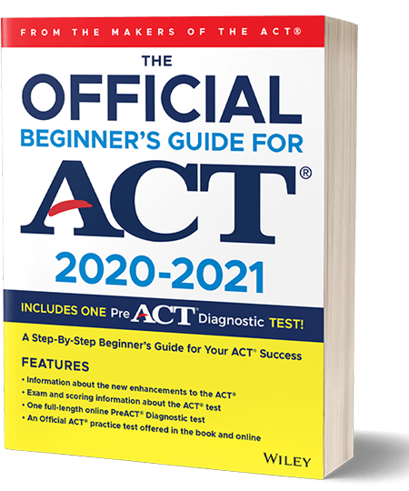 Official Beginner's Guide for the ACT 2020-2021