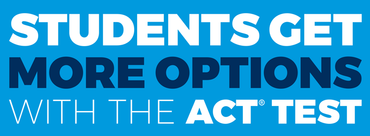 Students Get More Options with the ACT Test