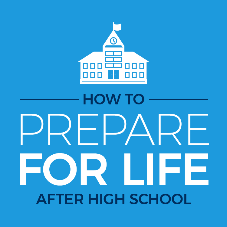 How to prepare for life after high school