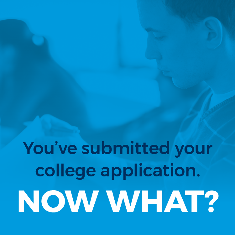 You've submitted your college application, now what?