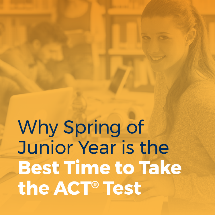 Best Time to Take the ACT Test