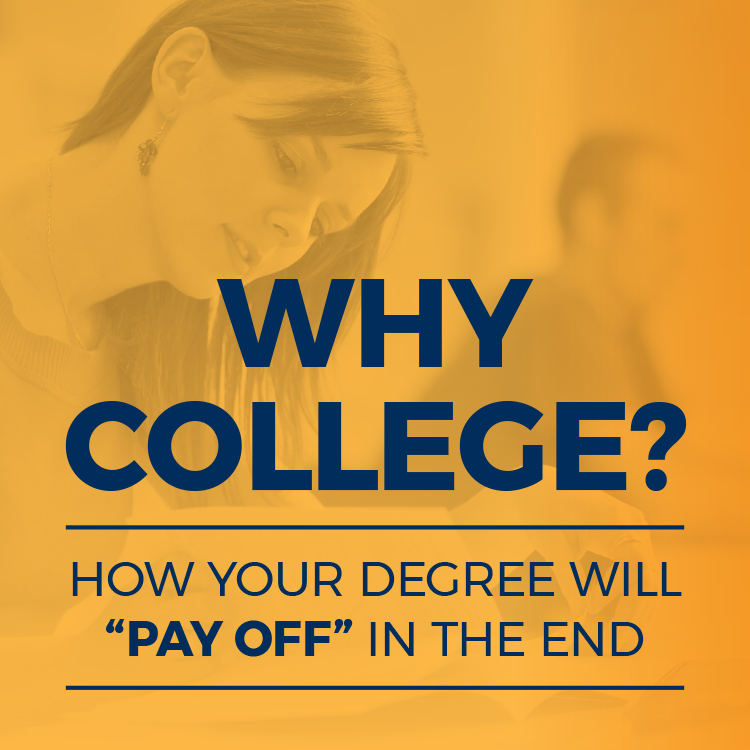 How your degree will pay off in the end
