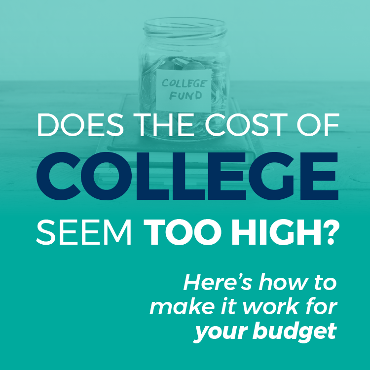 Does the cost of college seem too high?