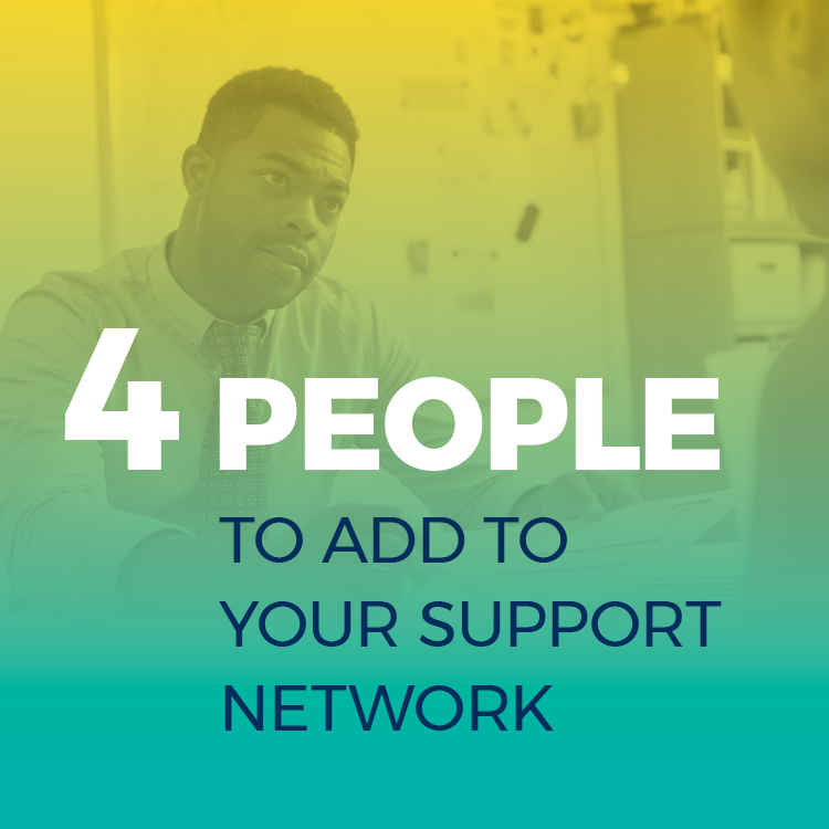 Strengthen your support network