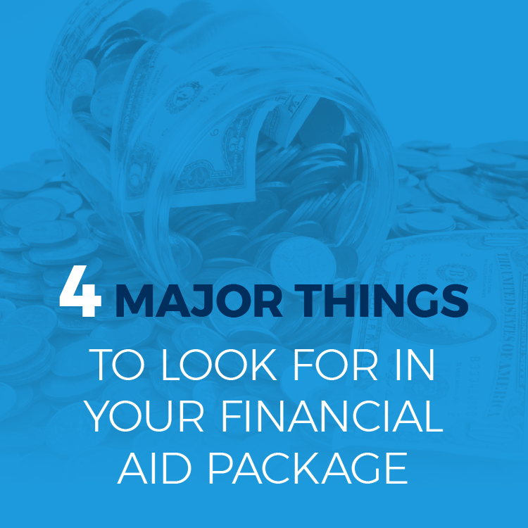 Four major things to look for in your financial aid package