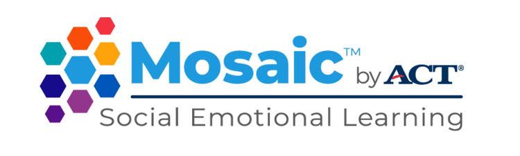 Mosaic by ACT - Social Emotional Learning